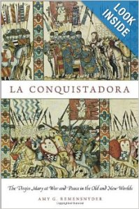 La-Conquistadora-The-Virgin-Mary-at-War-and-Peace-in-the-Old-and-New-Worlds